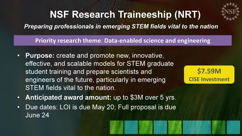 graduate student training and prepare scientists and engineers of the future, particularly in emerging STEM fields vital to the