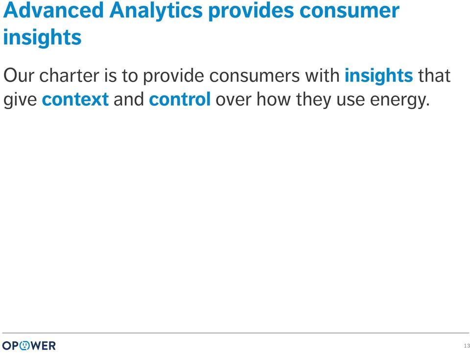 consumers with insights that give