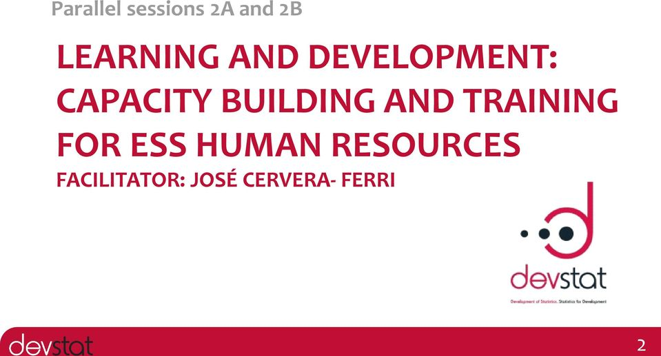 BUILDING AND TRAINING FOR ESS HUMAN