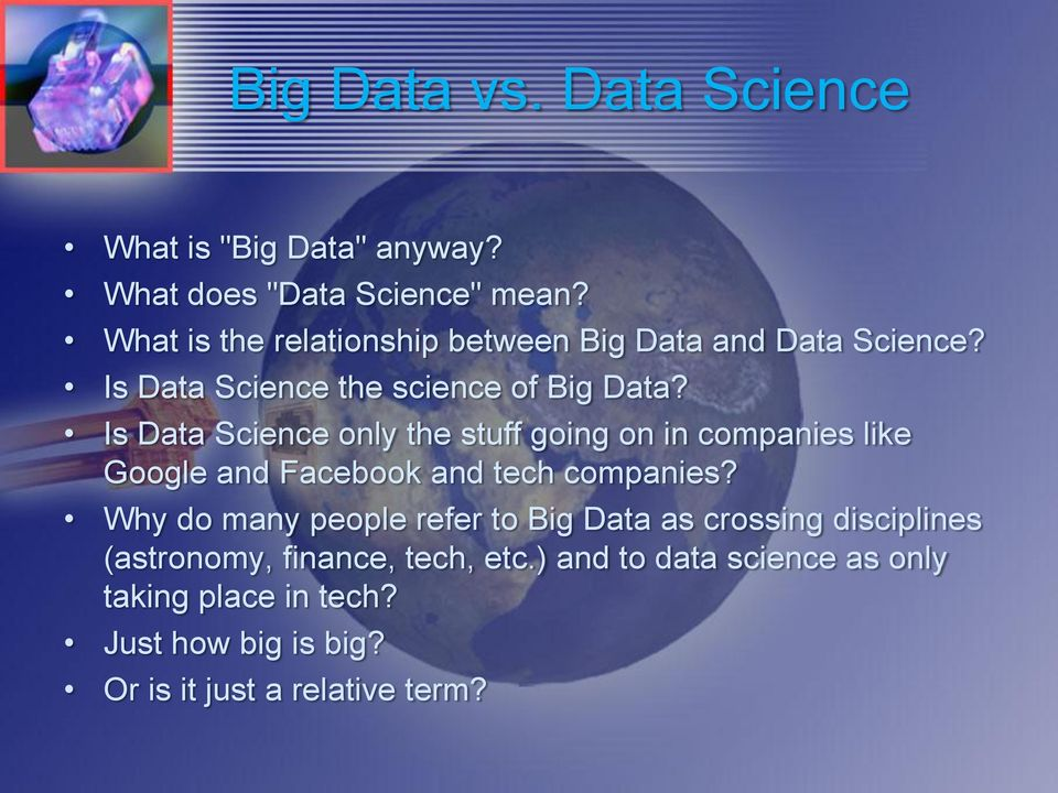 Is Data Science only the stuff going on in companies like Google and Facebook and tech companies?