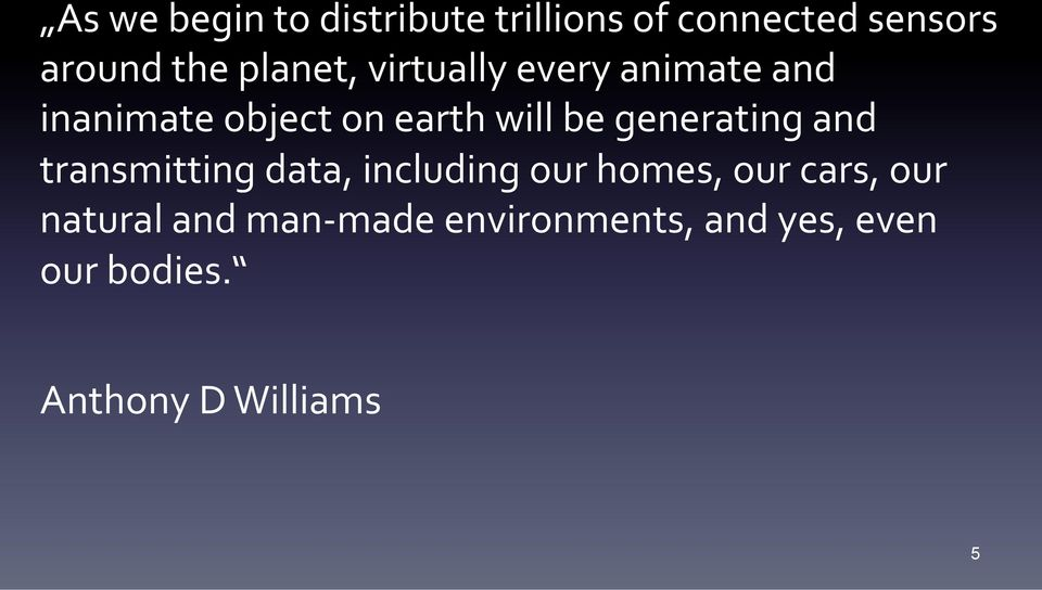 inanimate'object'on'earth'will'be'generating'and'