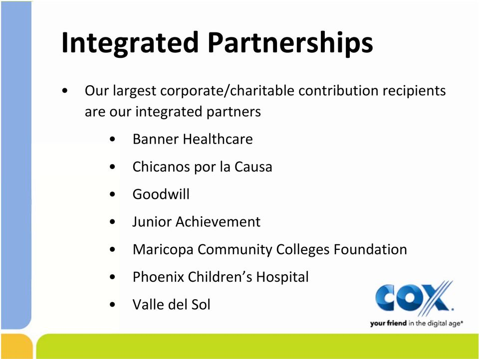 Healthcare Chicanos por la Causa Goodwill Junior Achievement