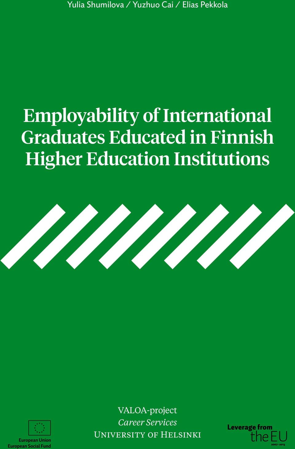 Educated in Finnish Higher Education