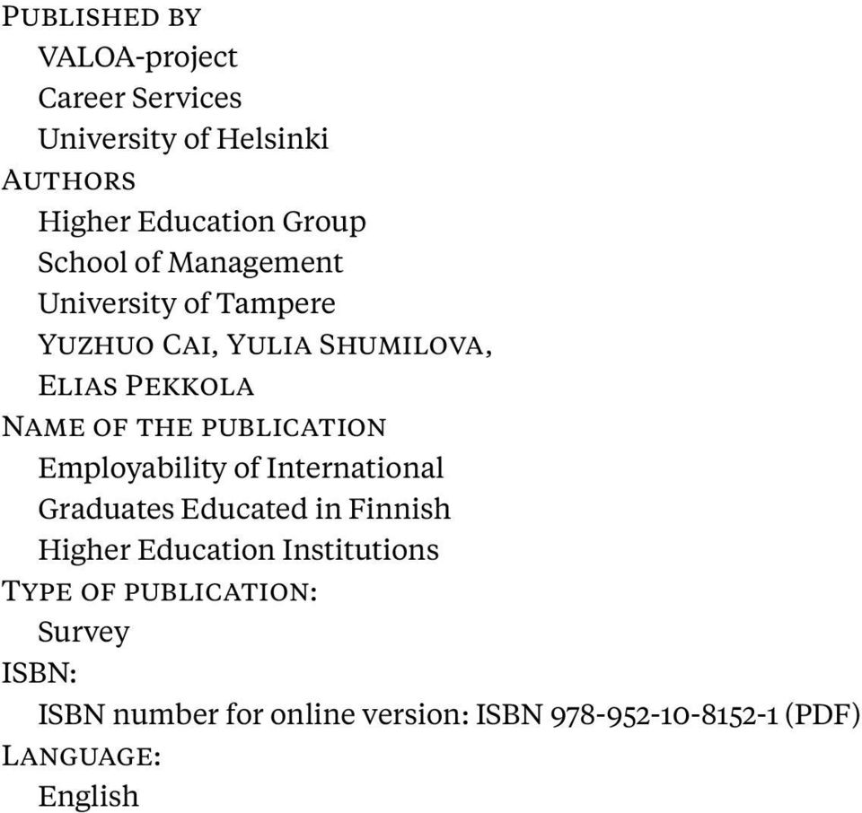 publication Employability of International Graduates Educated in Finnish Higher Education Institutions