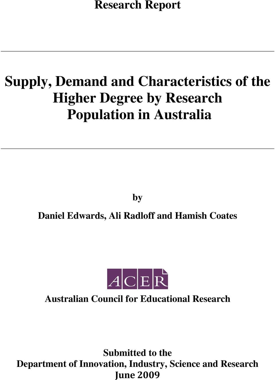 Radloff and Hamish Coates Australian Council for Educational Research