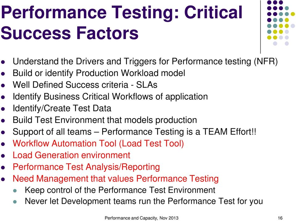 Performance Testing is a TEAM Effort!