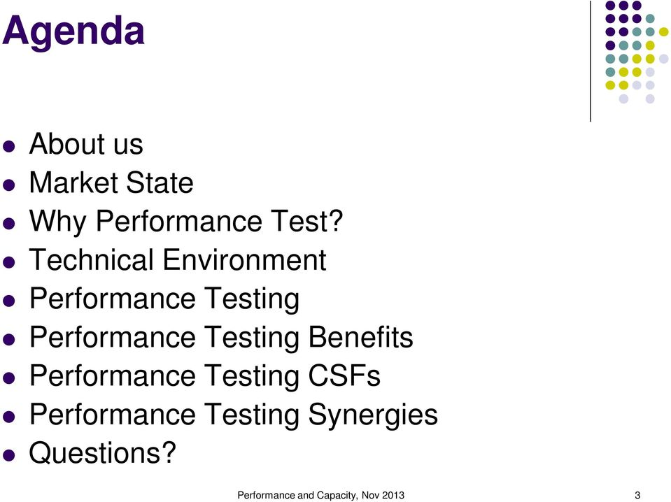 Testing Benefits Performance Testing CSFs Performance
