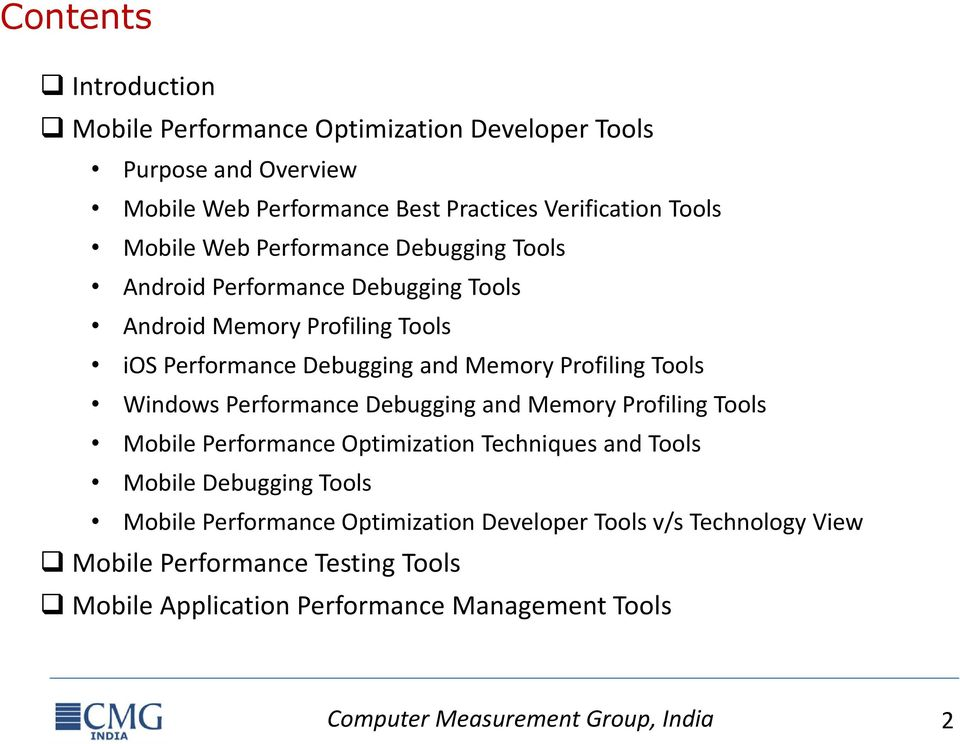 Windows Performance Debugging and Memory Profiling Tools Mobile Performance Optimization Techniques and Tools Mobile Debugging Tools Mobile Performance