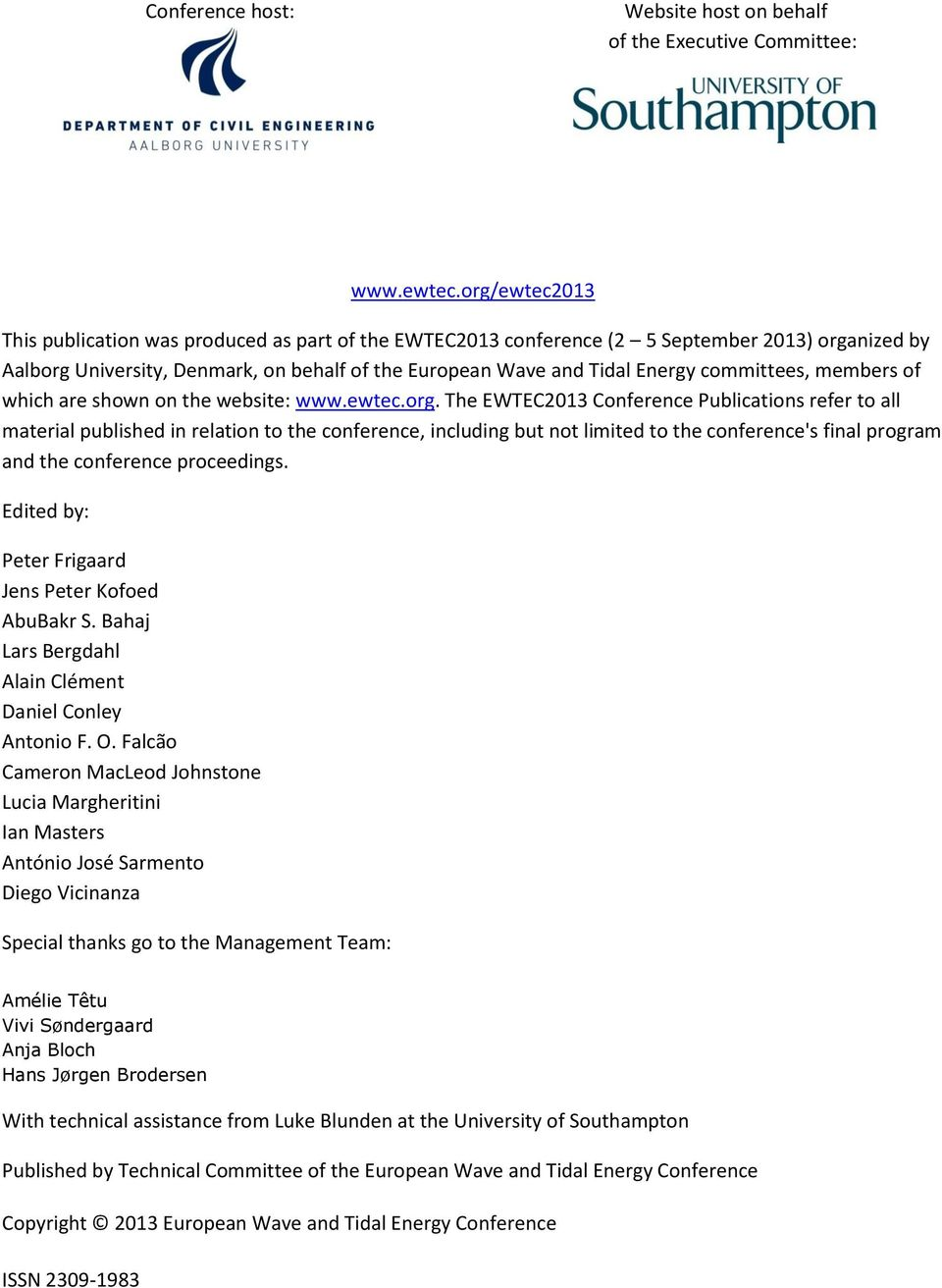 committees, members of which are shown on the website: www.ewtec.org.