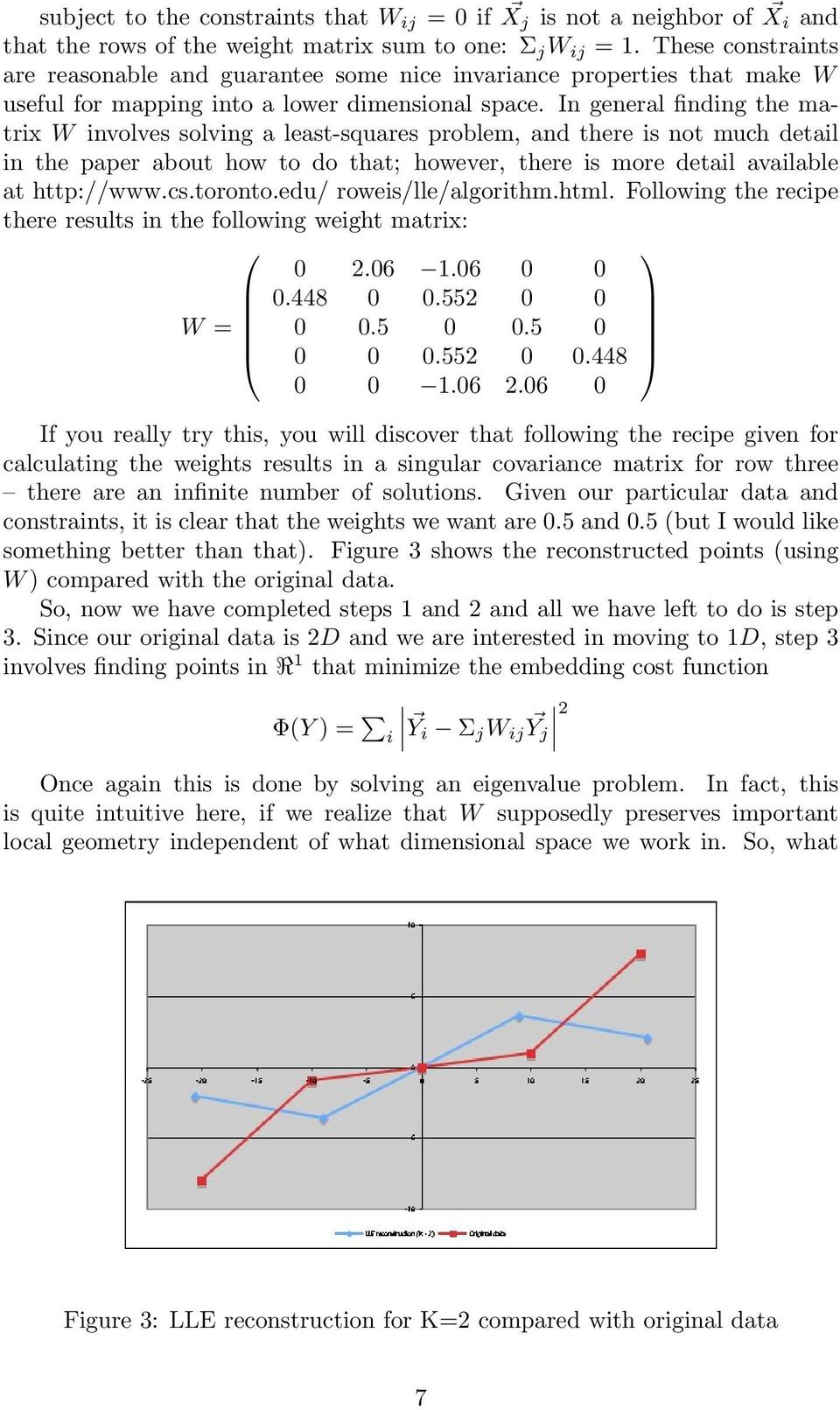 In general finding the matrix W involves solving a least-squares problem, and there is not much detail in the paper about how to do that; however, there is more detail available at http://www.cs.