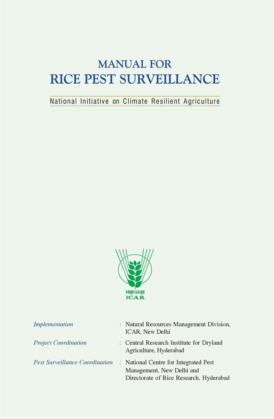 Management Division, ICAR, New Delhi : Central Research Institute for Dryland Agriculture,