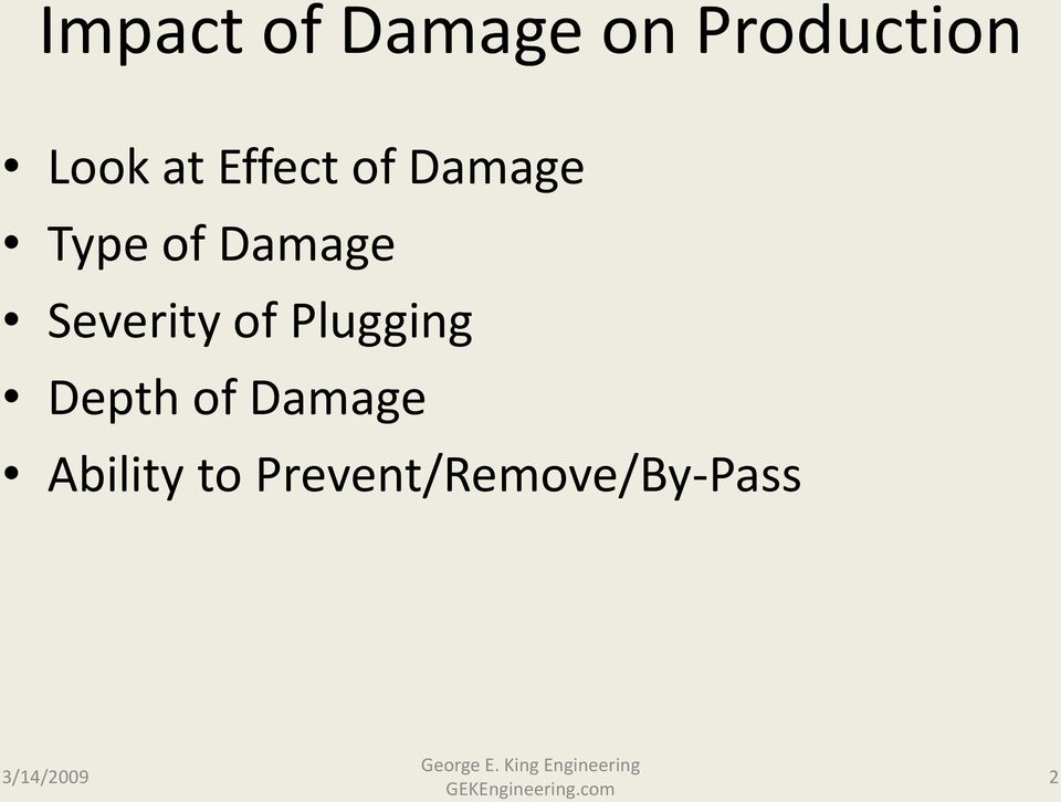 Severity of Plugging Depth of Damage