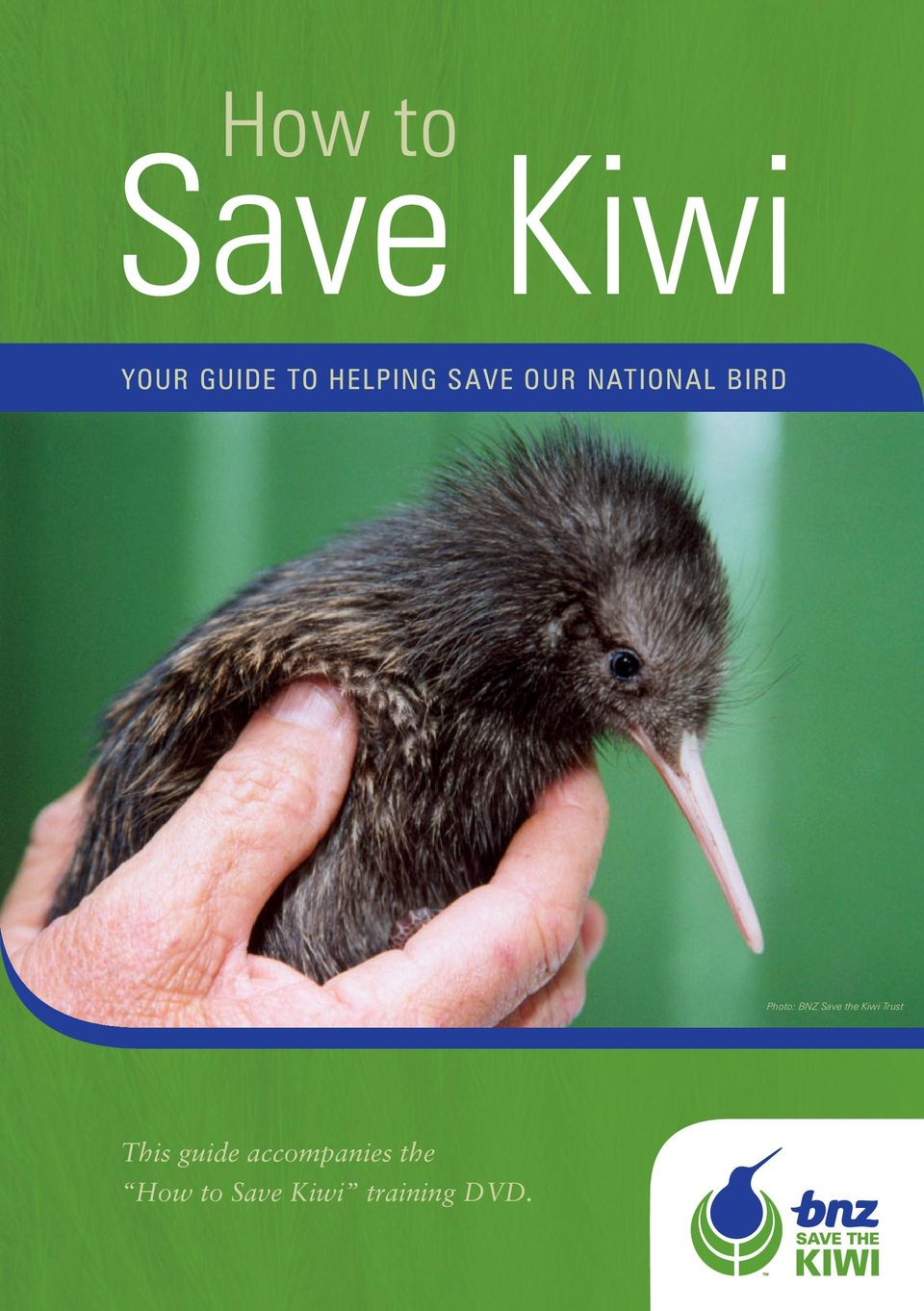 BNZ Save the Kiwi Trust This guide