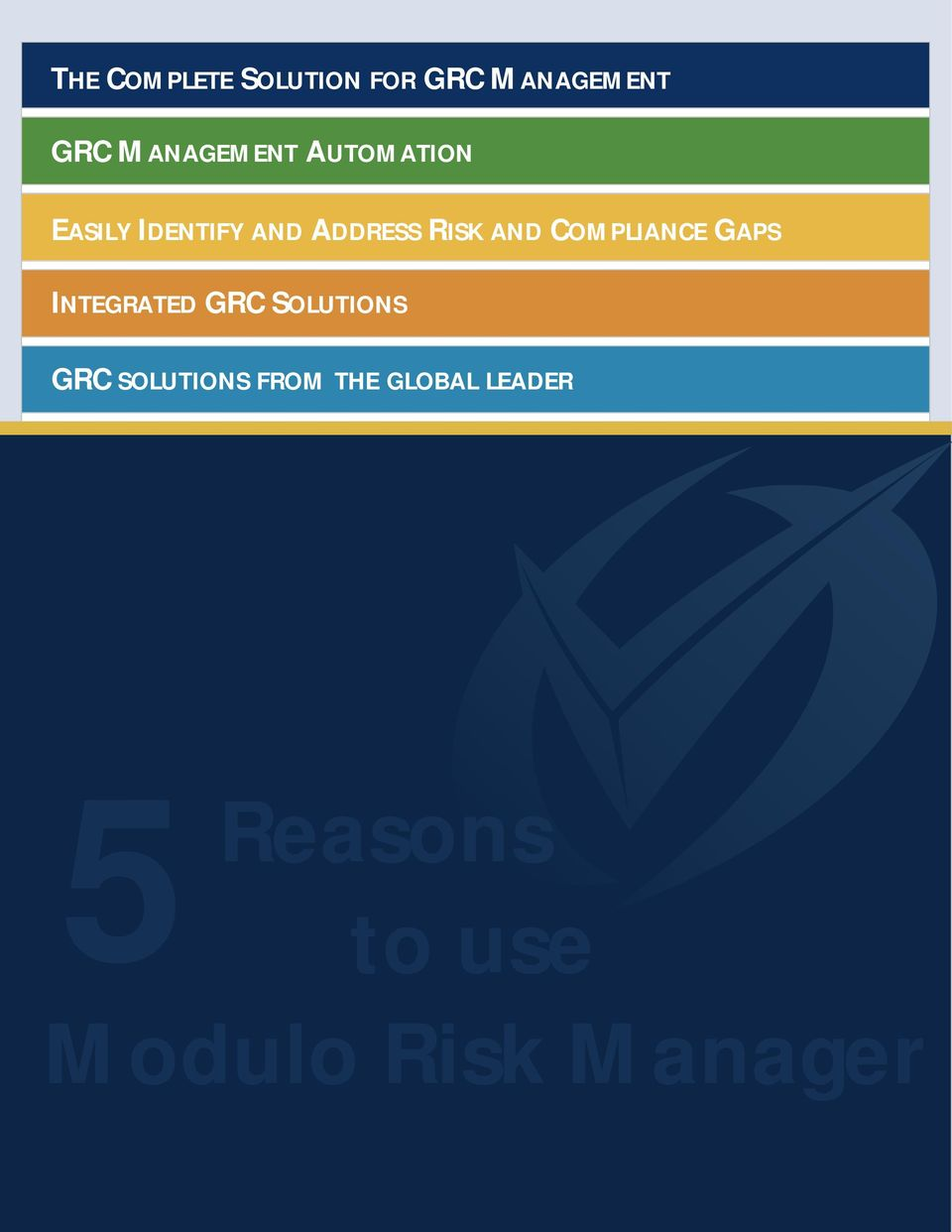 AND COMPLIANCE GAPS INTEGRATED GRC SOLUTIONS GRC
