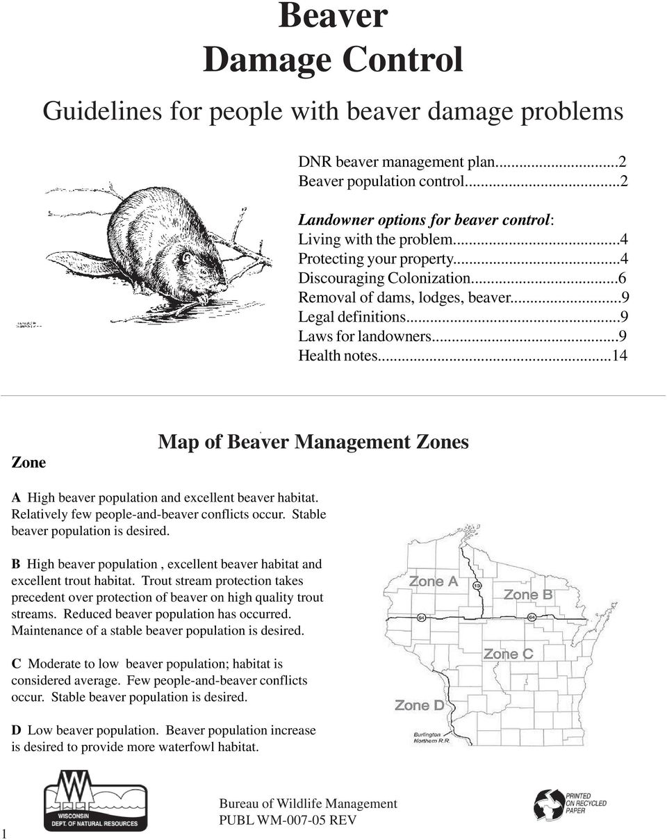 ..14 Zone Map of Beaver Management Zones A High beaver population and excellent beaver habitat. Relatively few people-and-beaver conflicts occur. Stable beaver population is desired.