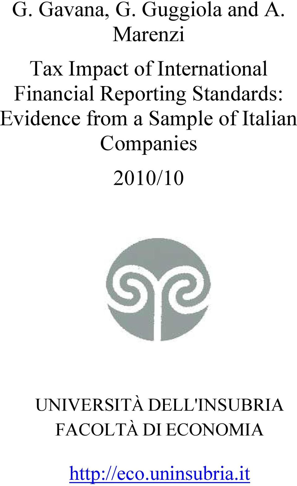 Reporting Standards: Evidence from a Sample of Italian