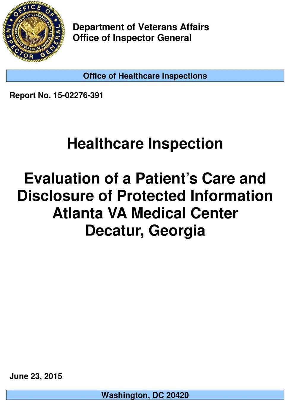 Evaluation of a Patient s Care and Disclosure of Protected Information