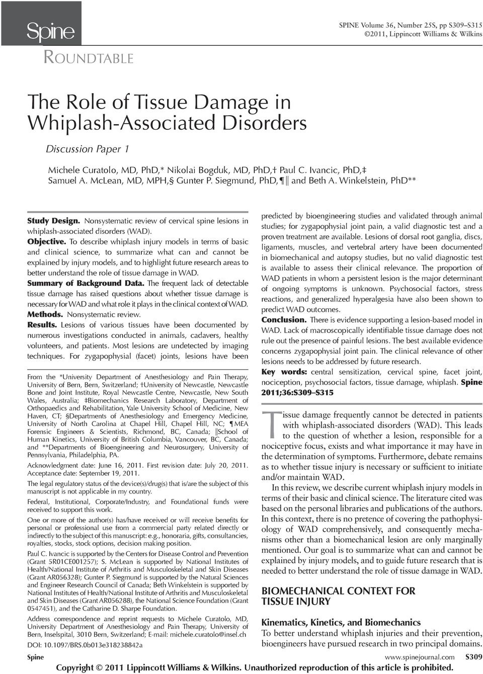 Nonsystematic review of cervical spine lesions in whiplash-associated disorders (WAD). Objective.
