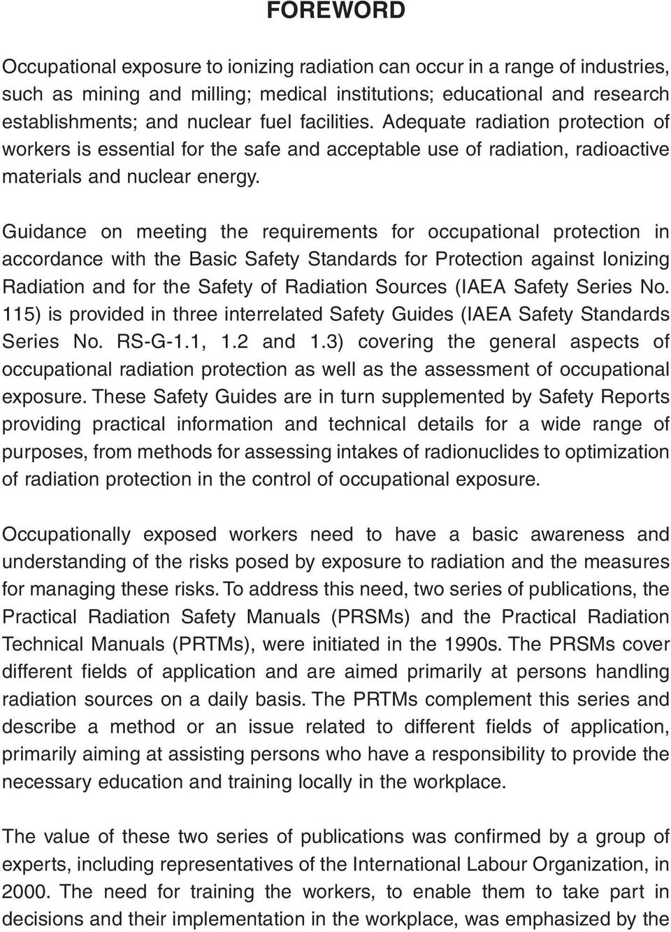 Guidance on meeting the requirements for occupational protection in accordance with the Basic Safety Standards for Protection against Ionizing Radiation and for the Safety of Radiation Sources (IAEA