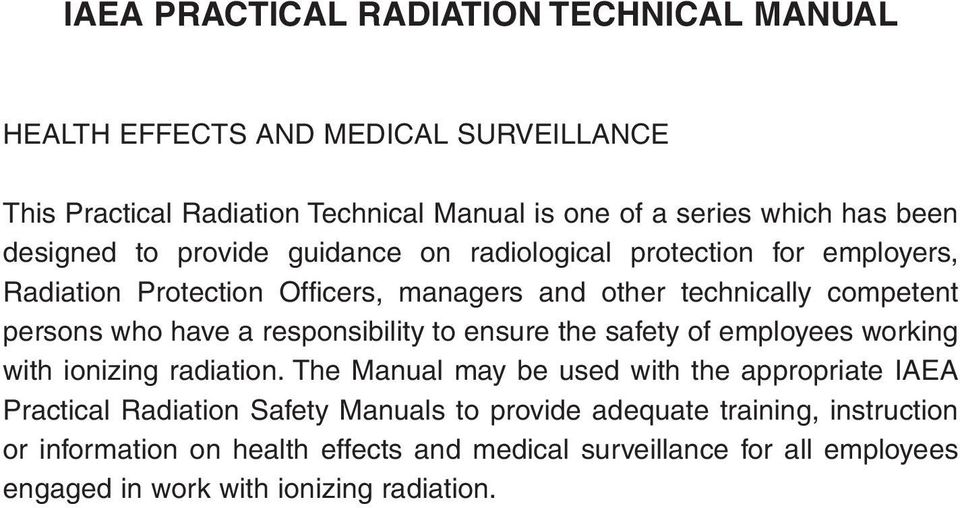a responsibility to ensure the safety of employees working with ionizing radiation.