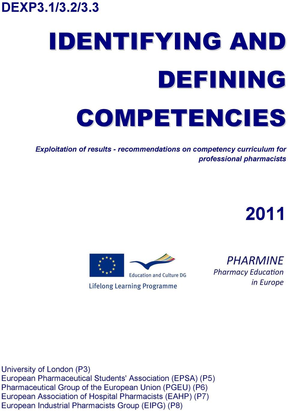 curriculum for professional pharmacists 2011 University of London (P3) European Pharmaceutical