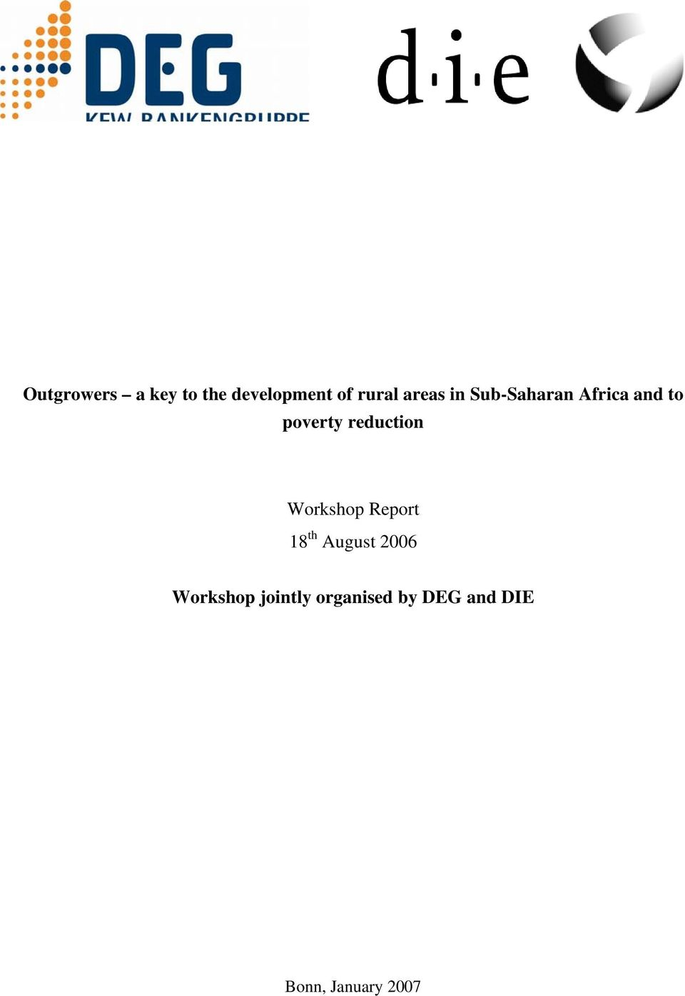 reduction Workshop Report 18 th August 2006