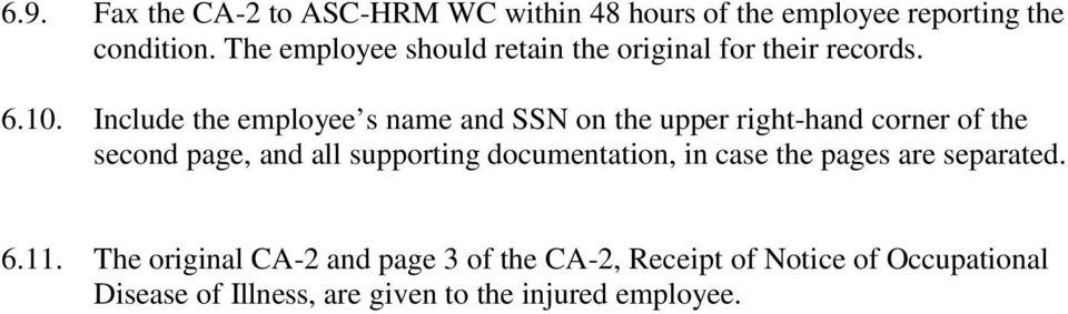 Include the employee s name and SSN on the upper right-hand corner of the second page, and all supporting