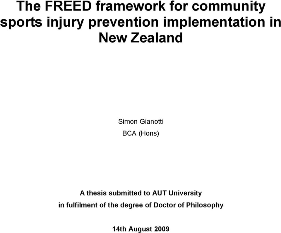 Gianotti BCA (Hons) A thesis submitted to AUT