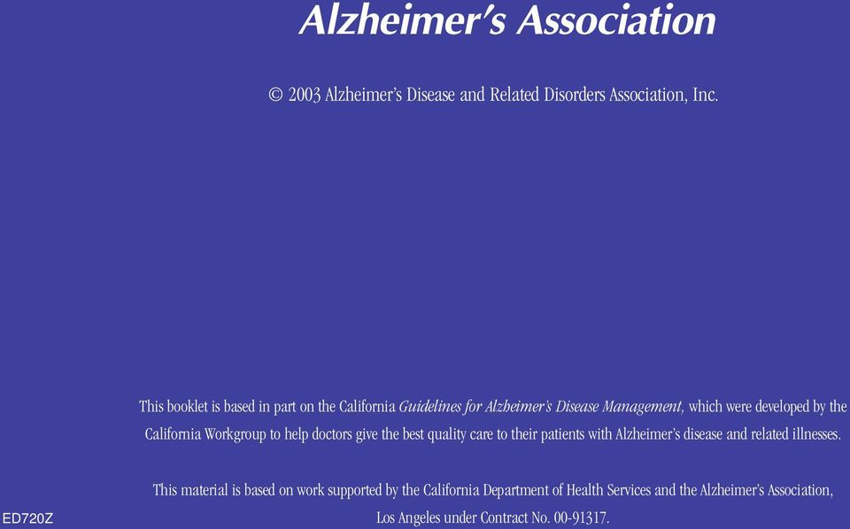 California Workgroup to help doctors give the best quality care to their patients with Alzheimer s disease and related