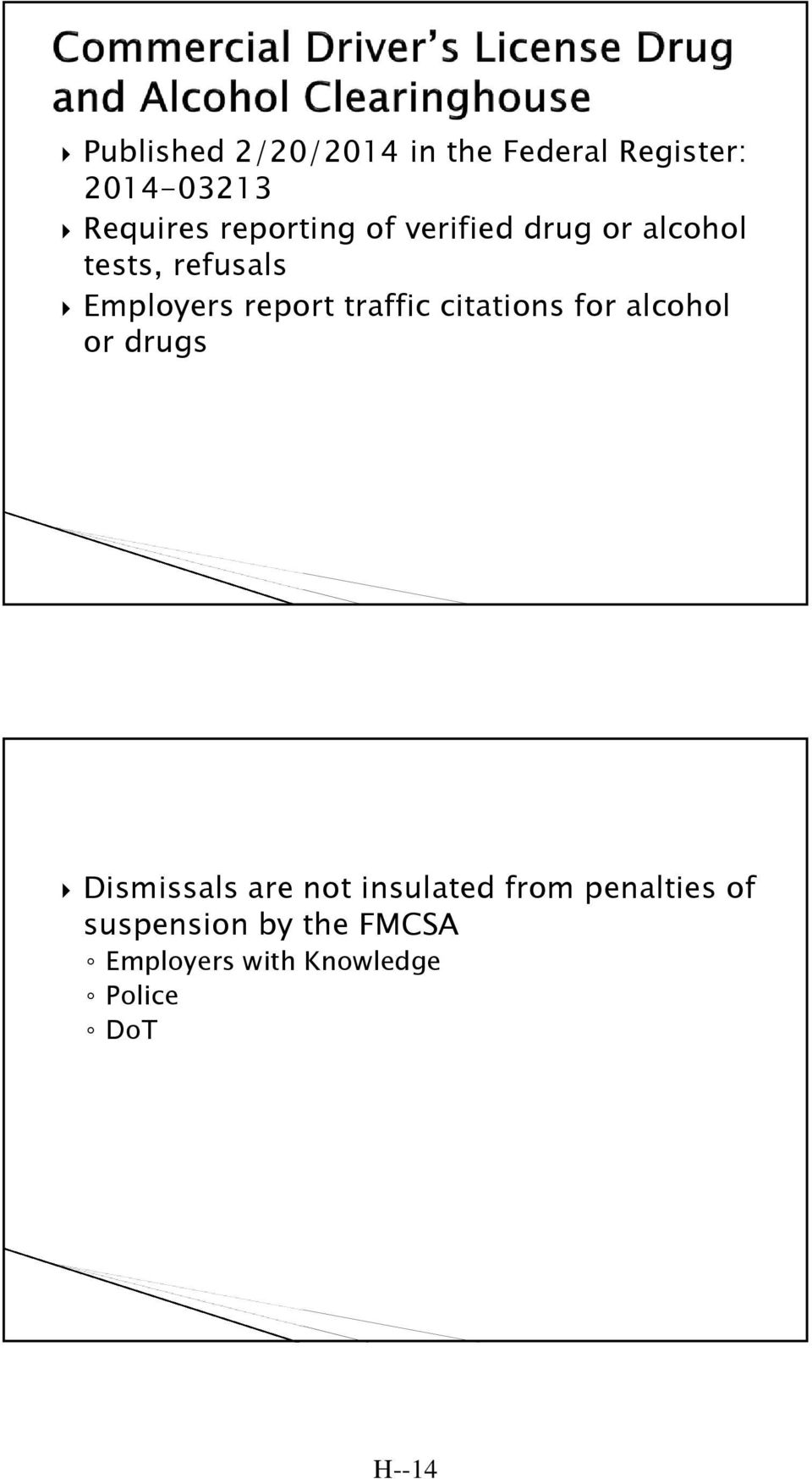 traffic citations for alcohol or drugs Dismissals are not insulated from