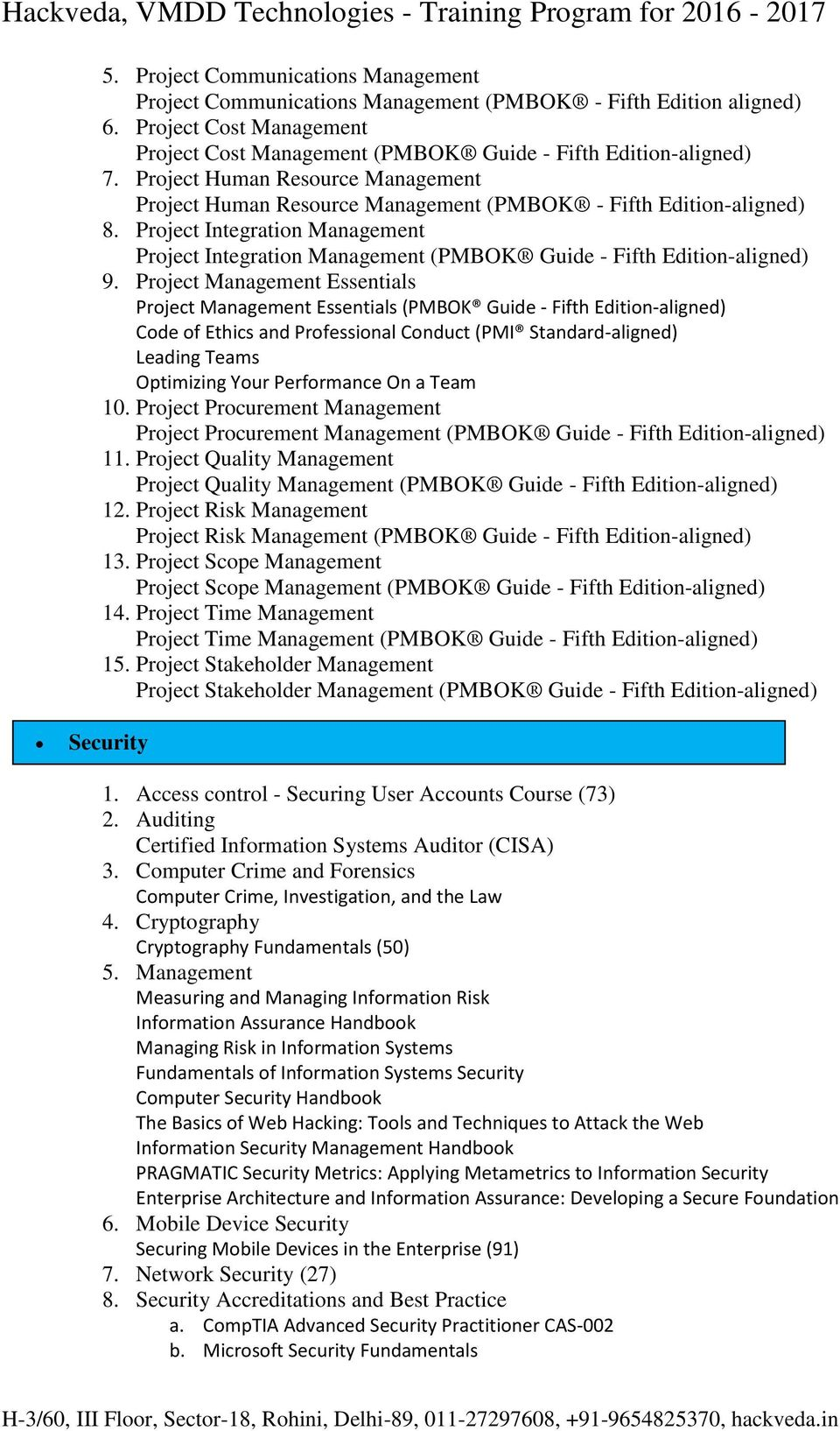 Project Integration Management Project Integration Management (PMBOK Guide - Fifth Edition-aligned) 9.