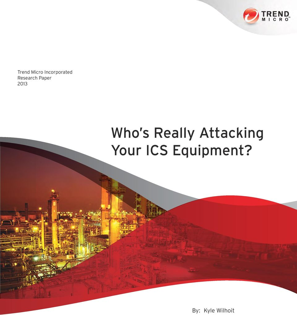 Really Attacking Your ICS