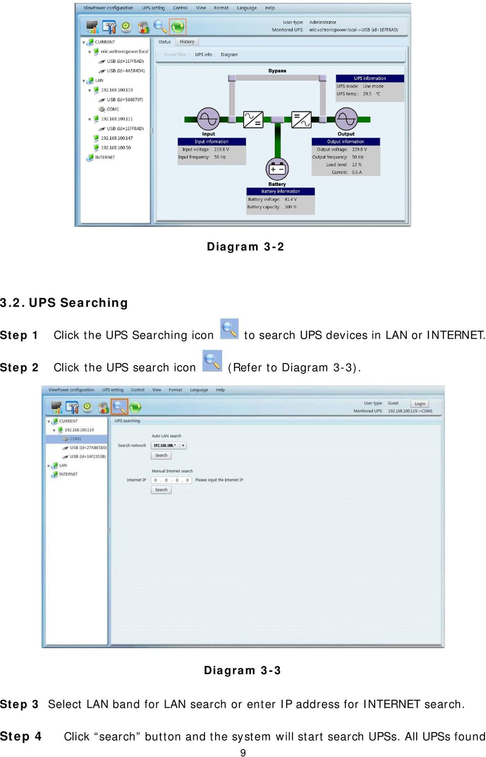 or INTERNET. Step 2 Click the UPS search icon (Refer to Diagram 3-3).