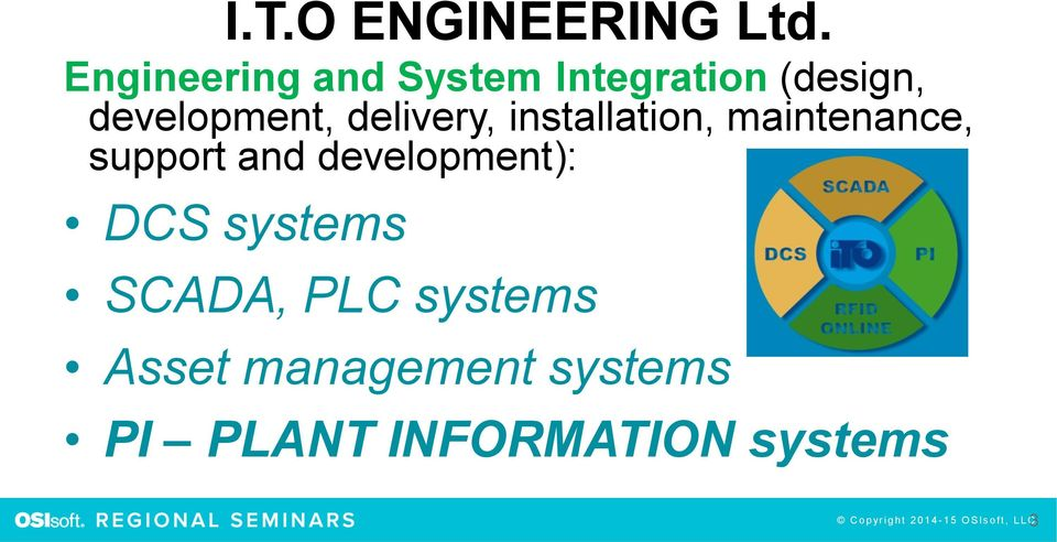 installation, maintenance, support and development): DCS systems