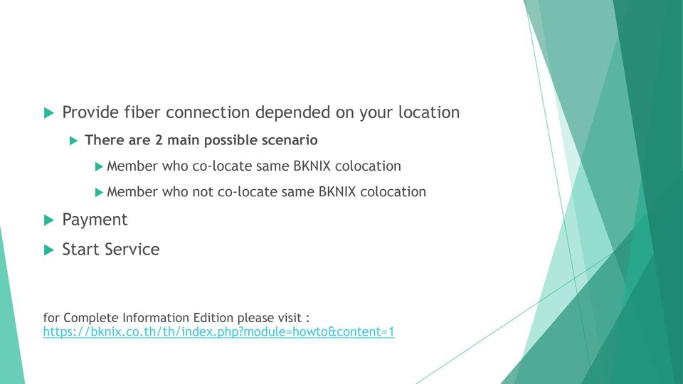 co-locate same BKNIX colocation Payment Start Service for Complete
