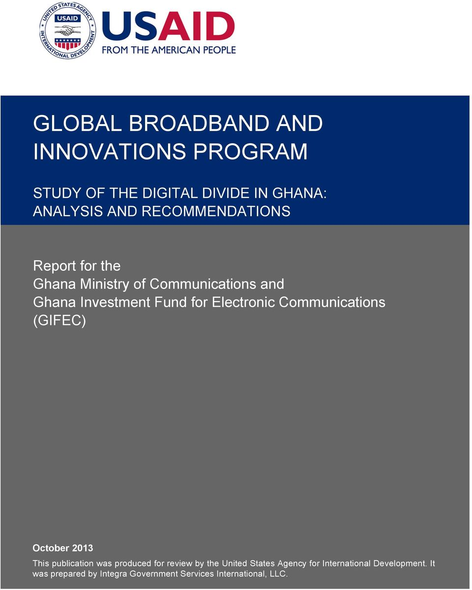 Communications (GIFEC) Part 2, September 2012 October 2013 This publication was produced for review by