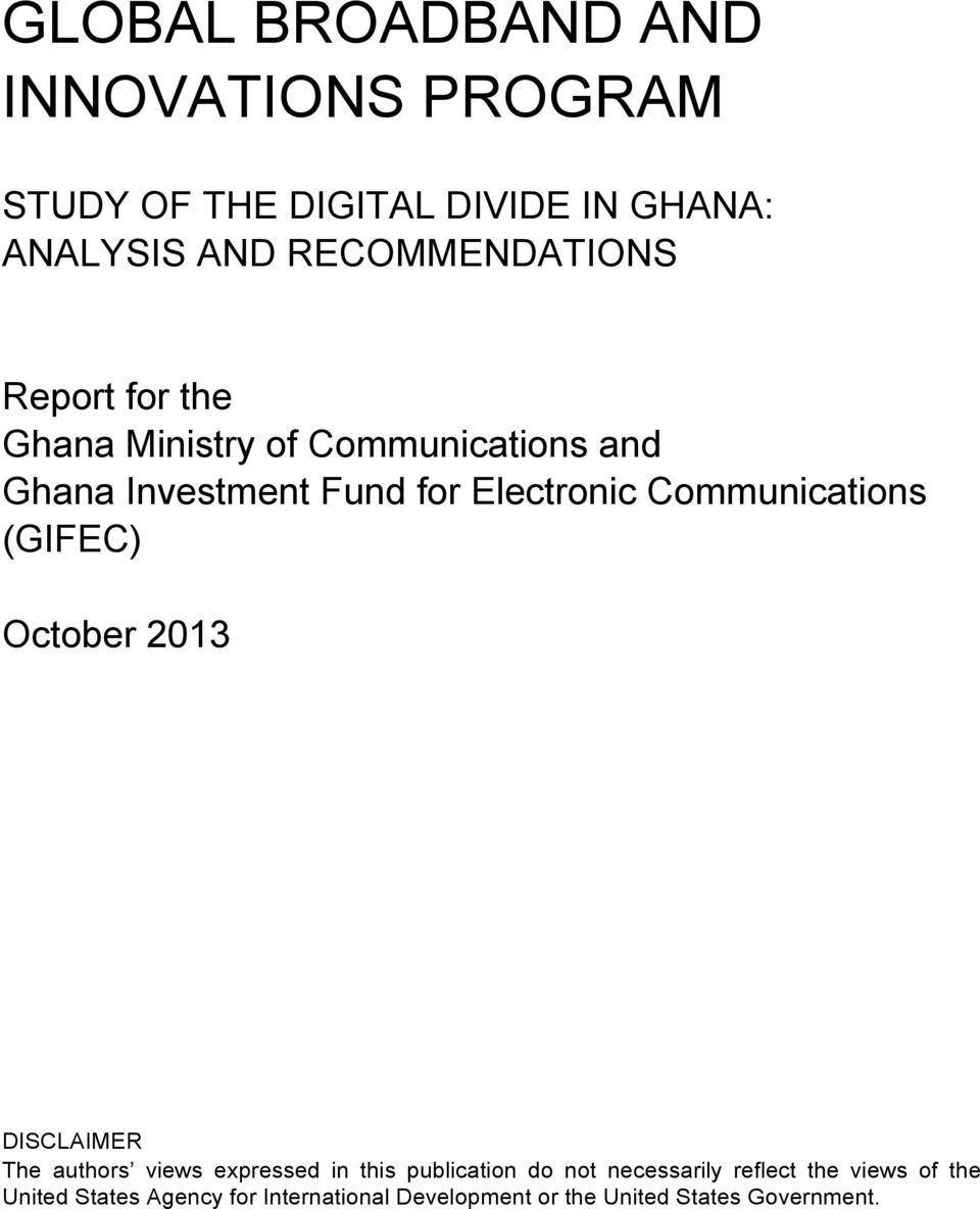 Communications (GIFEC) October 2013 DISCLAIMER The authors views expressed in this publication do not