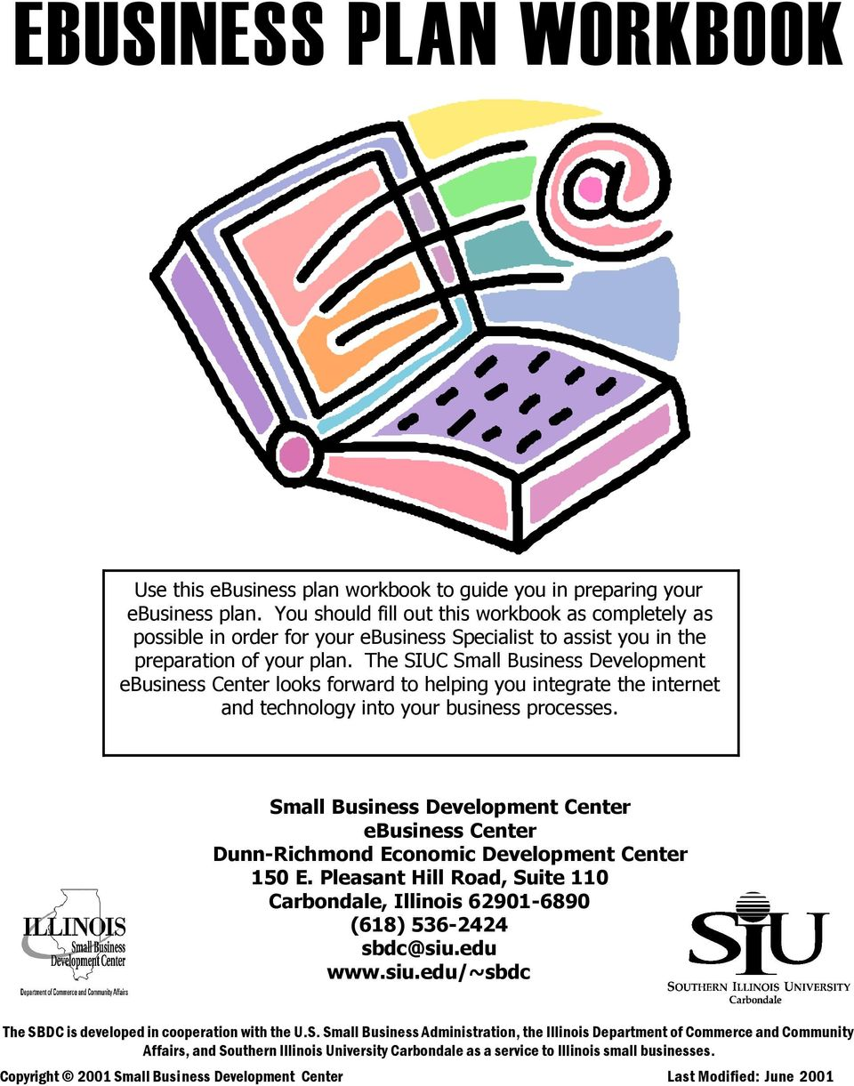 The SIUC Small Business Development ebusiness Center looks forward to helping you integrate the internet and technology into your business processes.