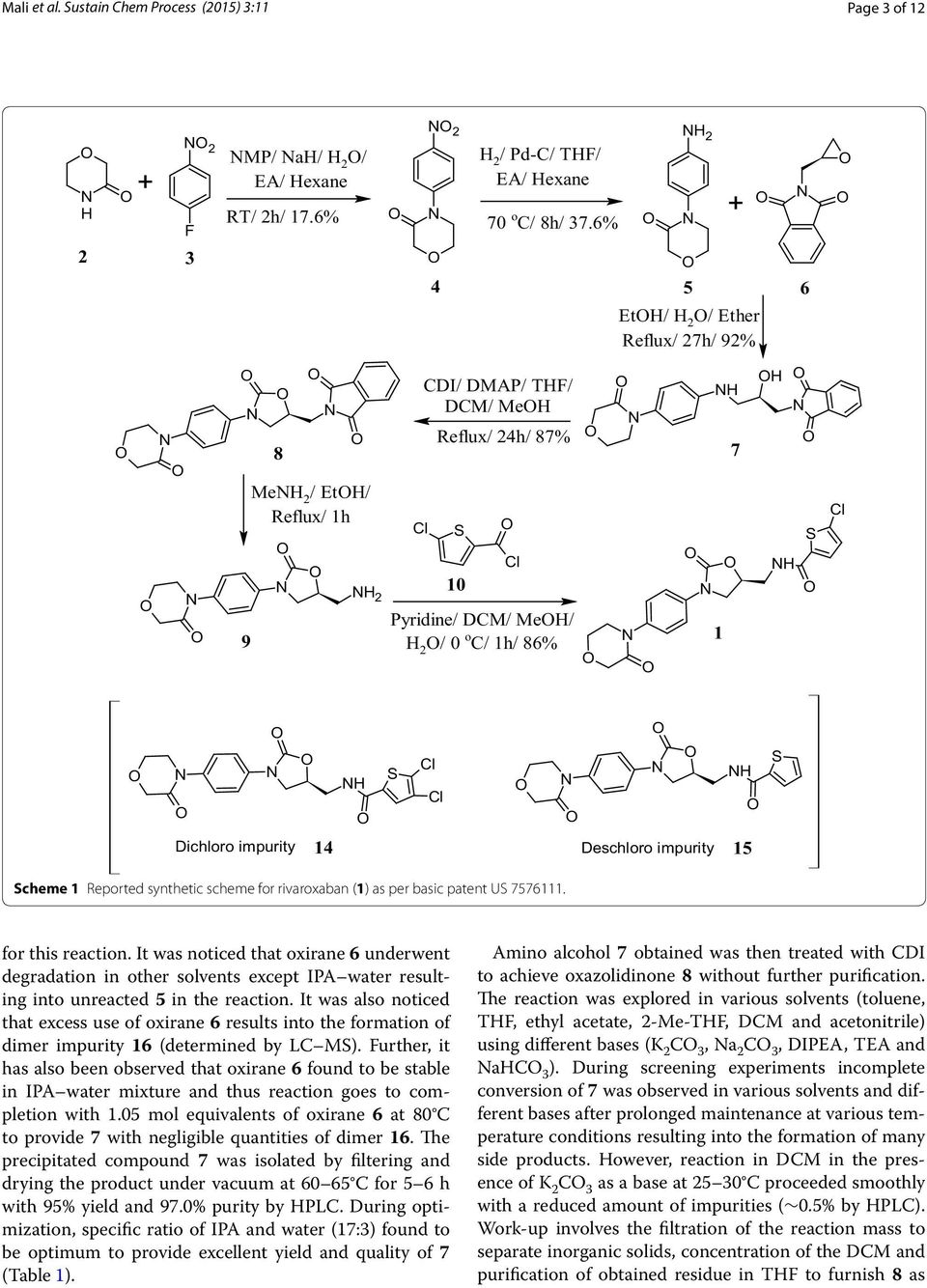 Deschloro impurity 5 cheme Reported synthetic scheme for rivaroxaban () as per basic patent U 7576. for this reaction.