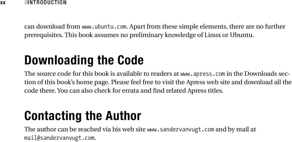 apress.com in the Downloads section of this book s home page. Please feel free to visit the Apress web site and download all the code there.
