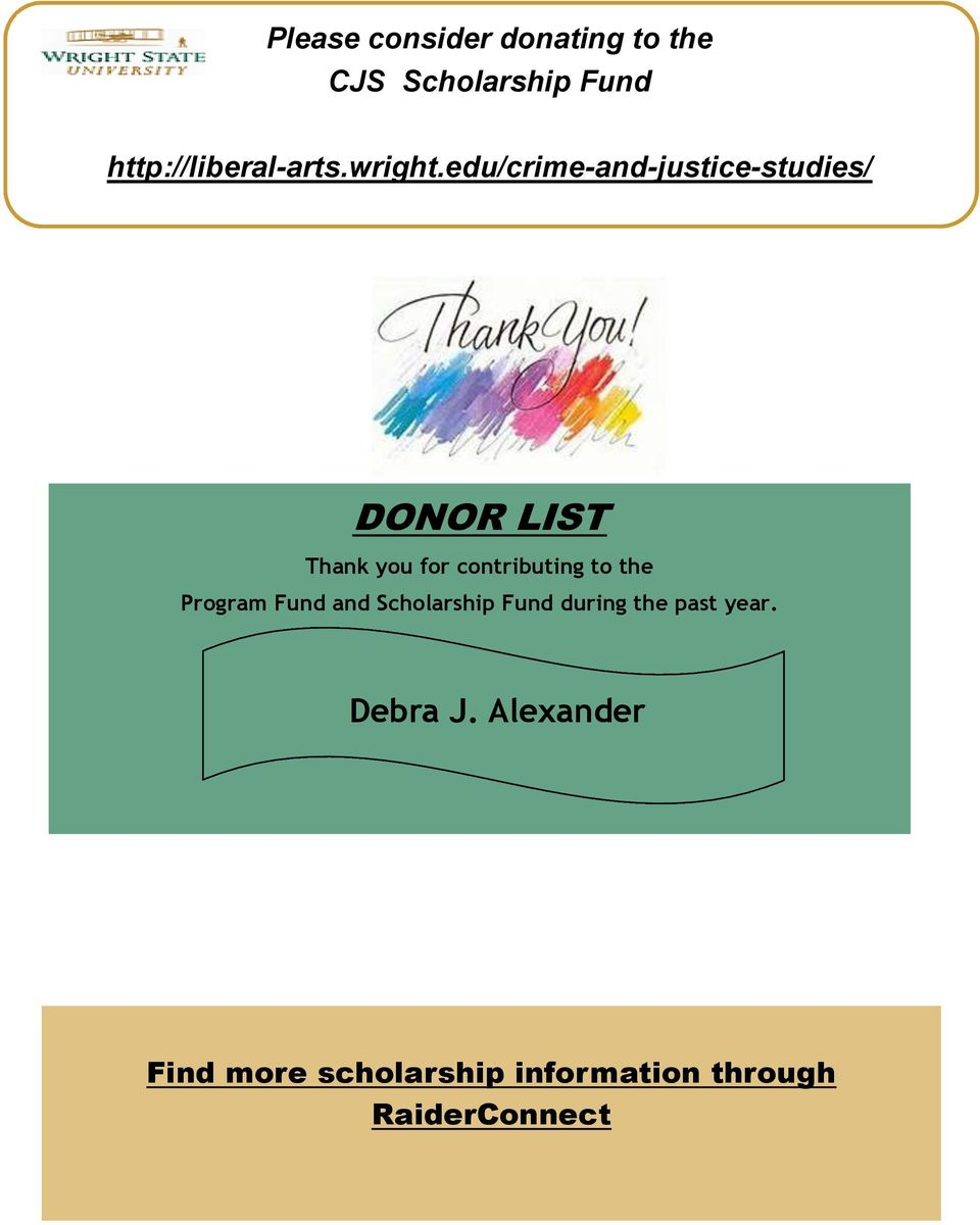 edu/crime-and-justice-studies/ DONOR LIST Thank you for contributing to