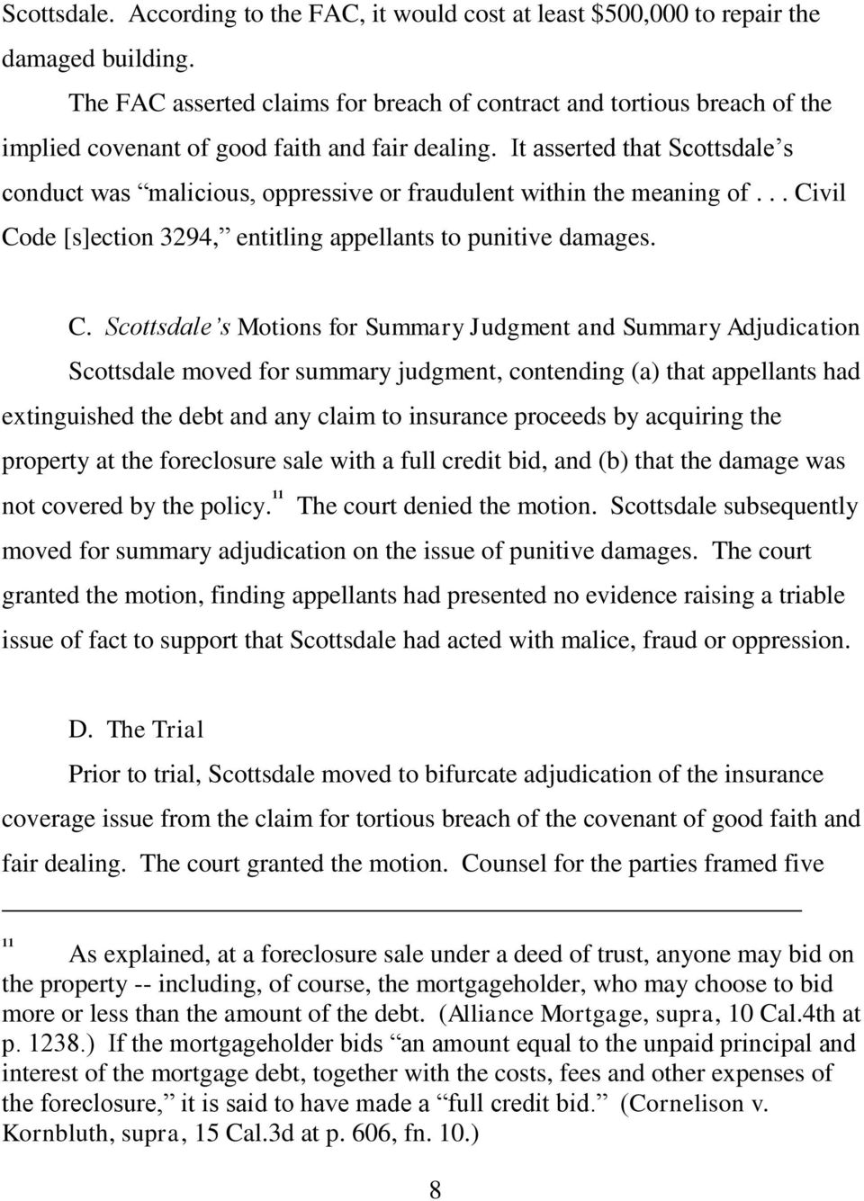 It asserted that Scottsdale s conduct was malicious, oppressive or fraudulent within the meaning of... Ci