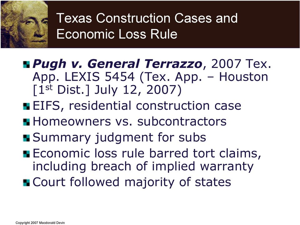 ] July 12, 2007) EIFS, residential construction case Homeowners vs.