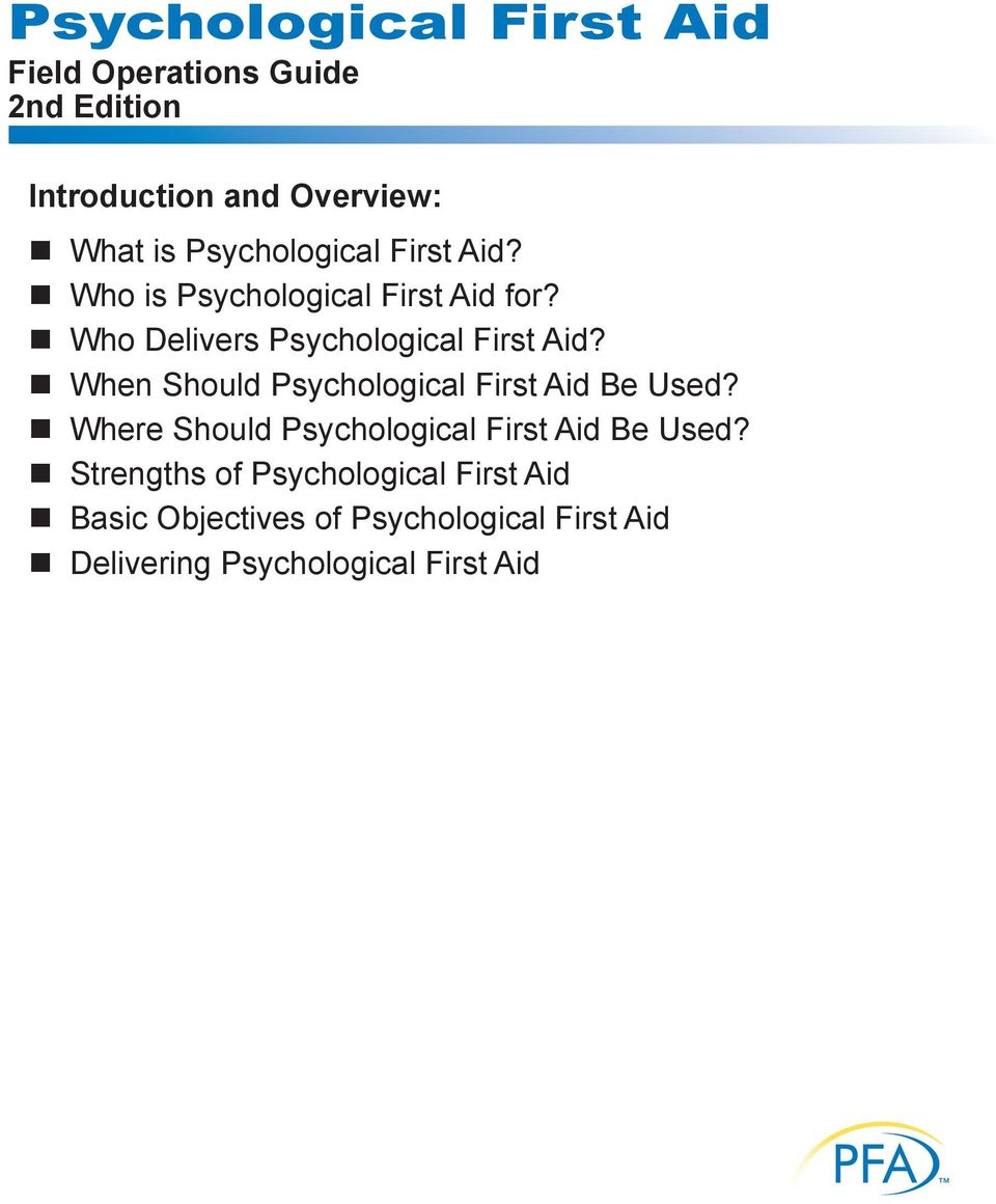When Should Psychological First Aid Be Used? Where Should Psychological First Aid Be Used?