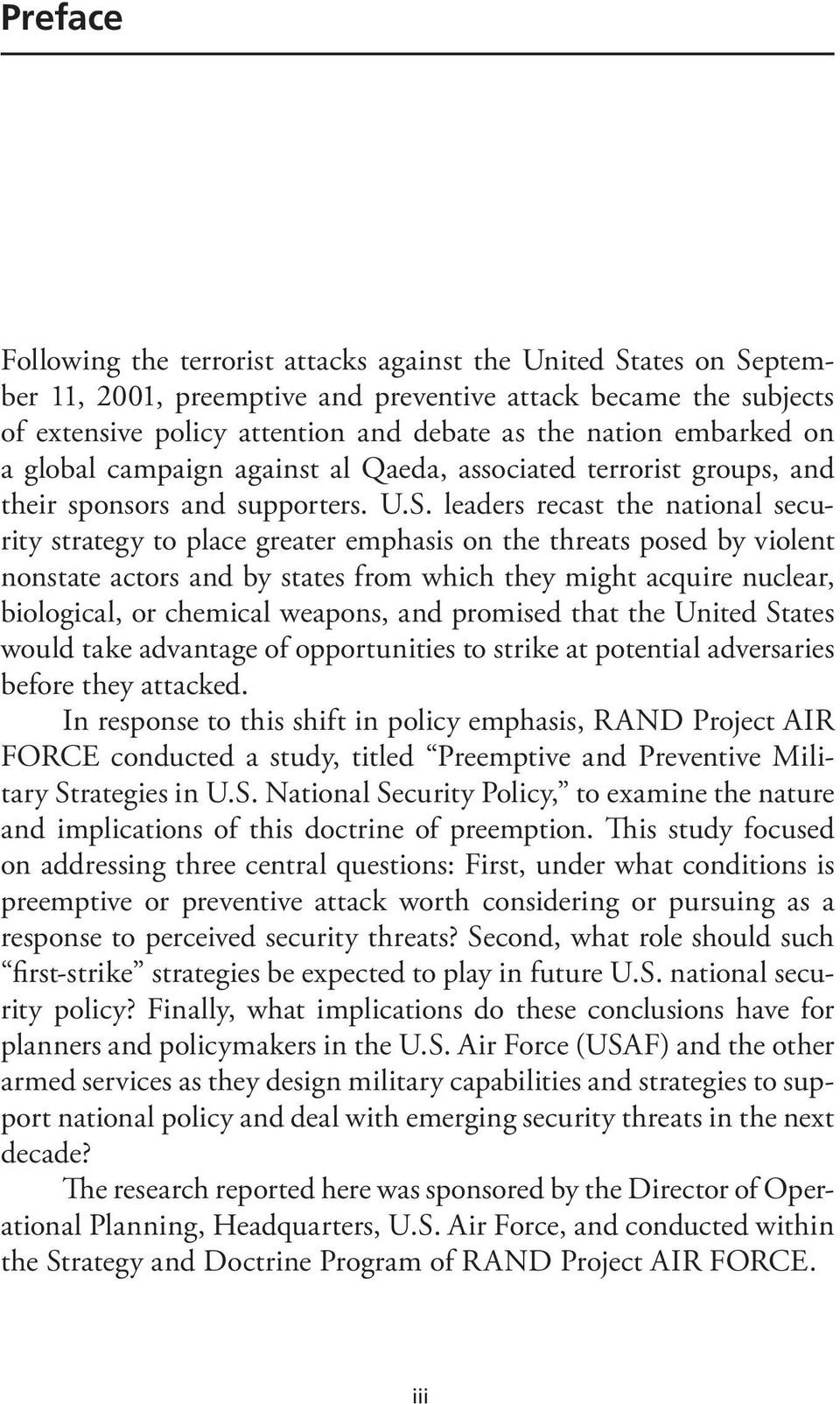 leaders recast the national security strategy to place greater emphasis on the threats posed by violent nonstate actors and by states from which they might acquire nuclear, biological, or chemical