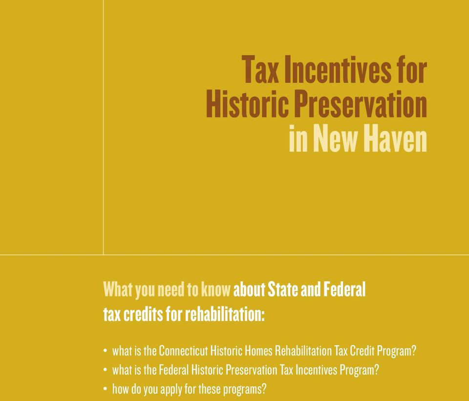 Connecticut Historic Homes Rehabilitation Tax Credit Program?
