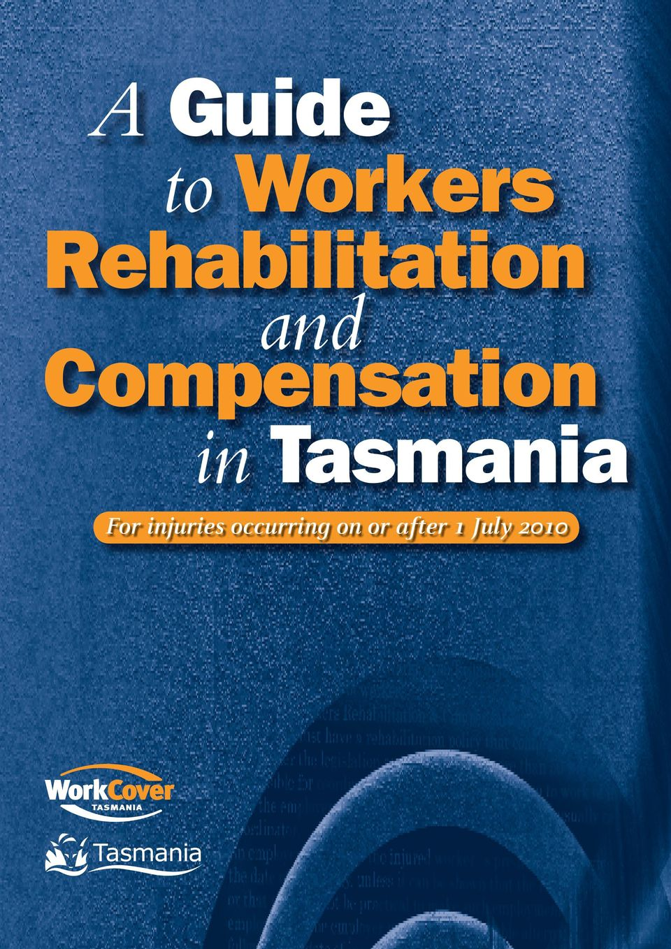 Compensation in Tasmania