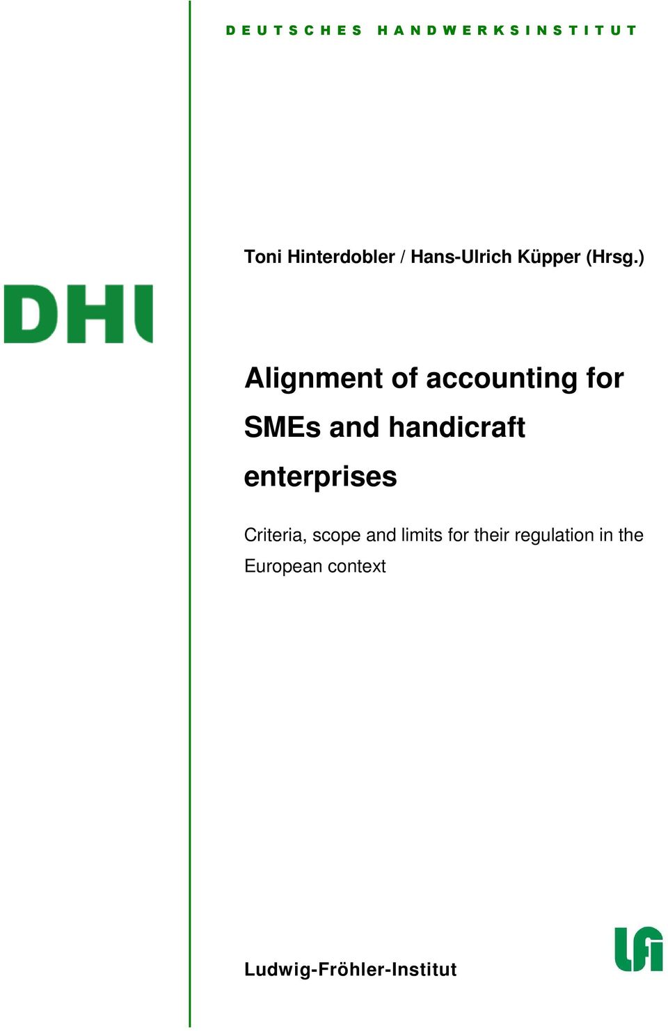 ) Alignment of accounting for SMEs and handicraft enterprises