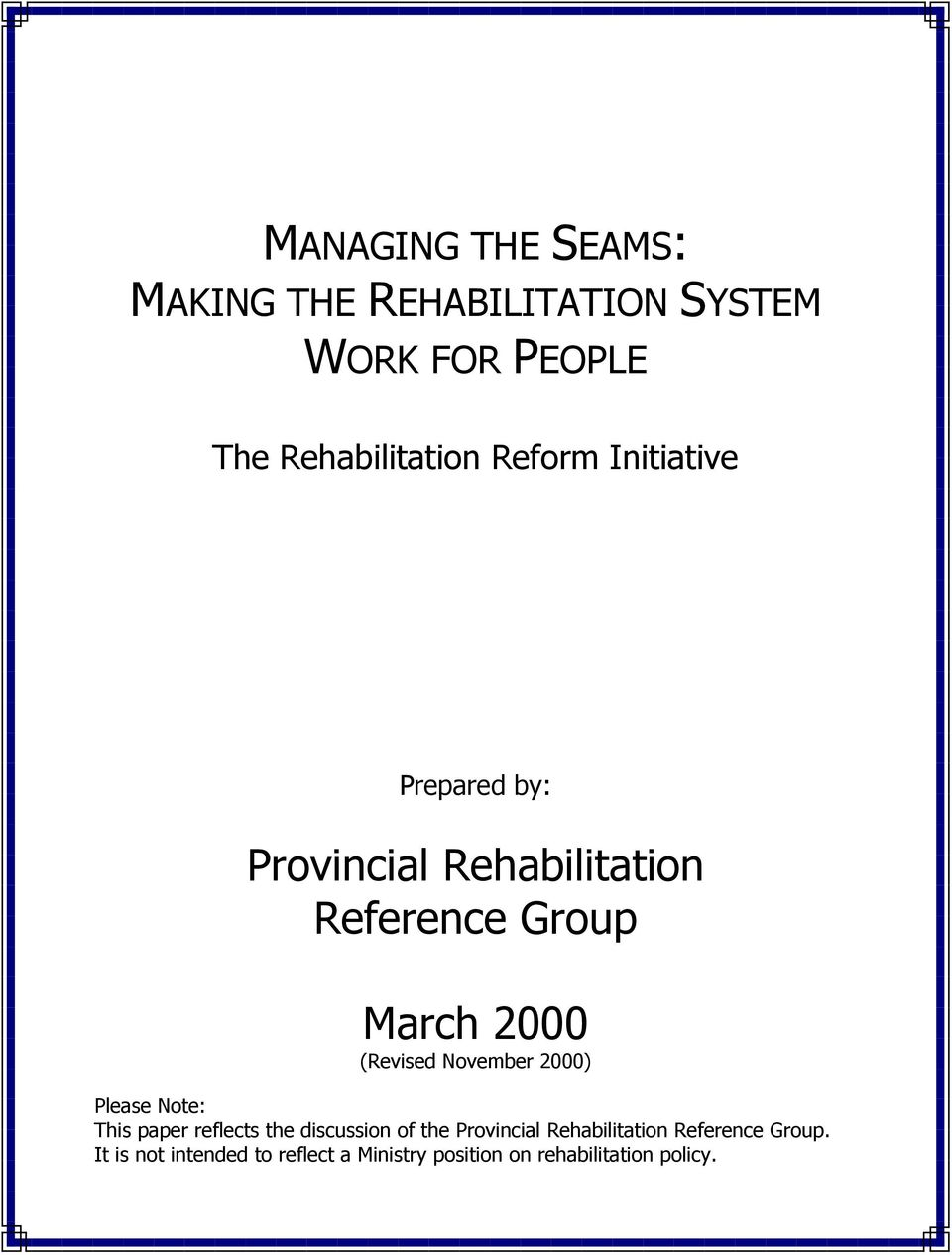 November 2000) Please Note: This paper reflects the discussion of the Provincial