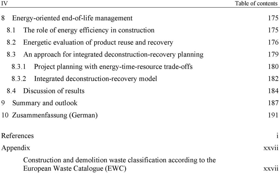 3.2 Integrated deconstruction-recovery model 182 8.